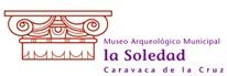 MUSEO ARQUEOLÓGICO MUNICIPAL LA SOLEDAD. CARAVACA DE LA CRUZ